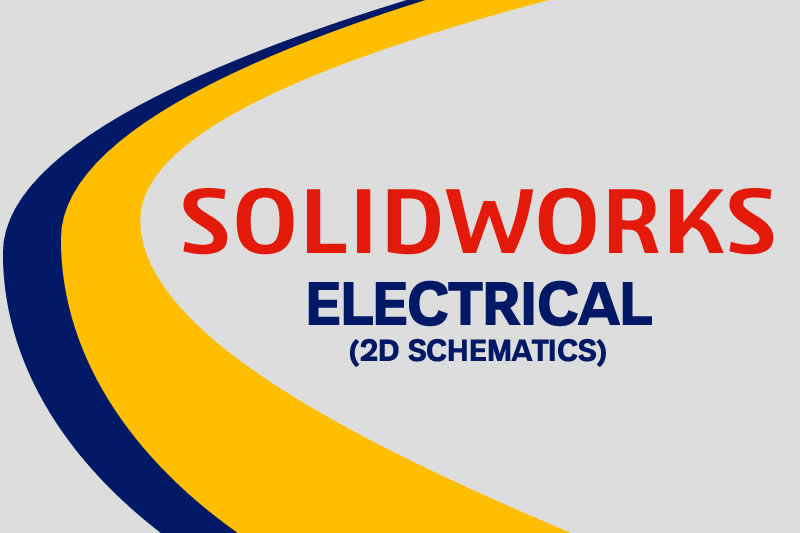 SOLIDWORKS Electrical 2D Schematic training course