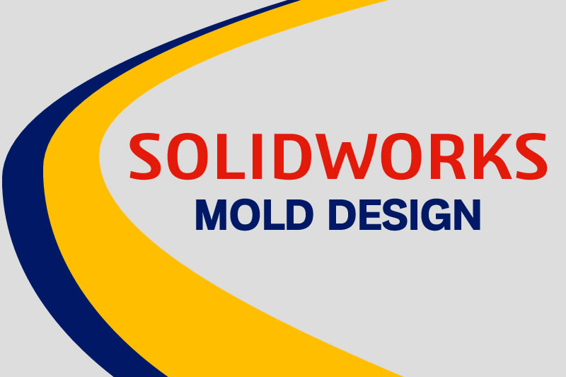 soldworks mold design training course