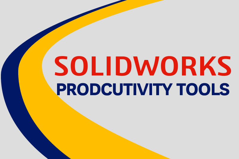 SOLIDWORKS Productivity tools Training course
