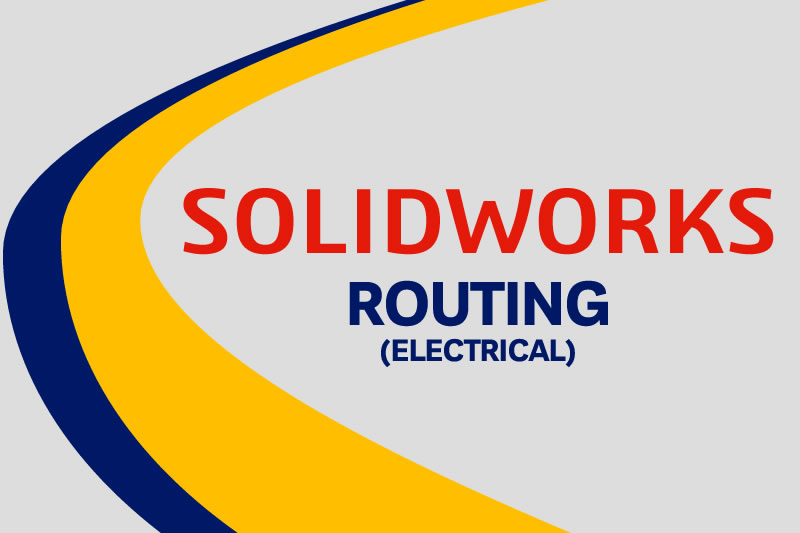 SOLIDWORKS Routing - Electrical Training courses